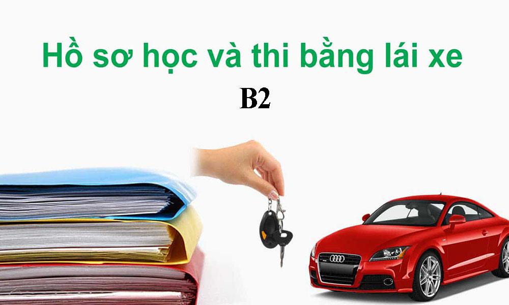 Hồ sơ học bằng lái B2