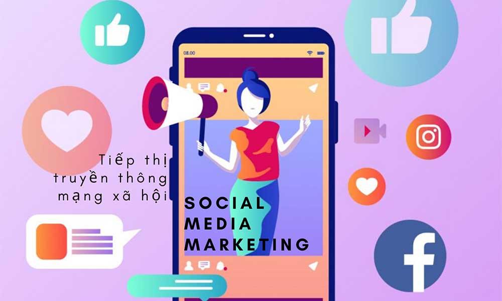 Định nghĩa về Social Media Marketing